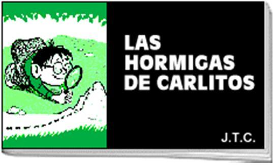 LasHormigasDeCarlitos.JPG